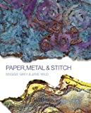 img - for Paper, Metal & Stitch book / textbook / text book
