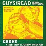 Guys Read: Choke | Joseph Bruchac