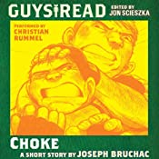 Guys Read: Choke | [Joseph Bruchac]