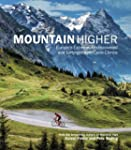 Mountain Higher: Europe's Extreme, Un...