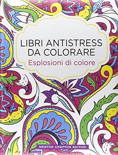Esplosioni di colore Libri antistress da colorare PDF