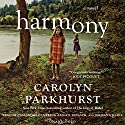 Harmony Audiobook by Carolyn Parkhurst Narrated by Abigail Revasch, Jorjeana Marie, Cassandra Campbell