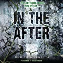 In the After (       UNABRIDGED) by Demitria Lunetta Narrated by Julia Whelan