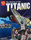 img - for The Sinking of the Titanic (Graphic History) book / textbook / text book