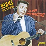 Oh Baby That's What I Like! [ORIGINAL RECORDINGS REMASTERED]