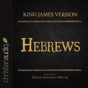 Holy Bible in Audio - King James Version: Hebrews Audiobook