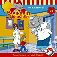 Benjamin als Kinderarzt (Benjamin Blümchen 22) Hörbuch