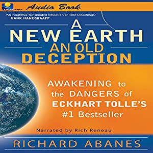 A New Earth, An Old Deception Audiobook