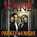 Parker & Knight Audiobook by Remington Kane Narrated by David Stifel