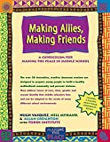 img - for Making Allies, Making Friends: A Curriculum for Making the Peace in Middle School book / textbook / text book