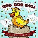 Goo Goo Gaga