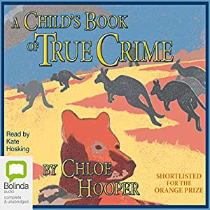 A Child's Book of True Crime Audiobook