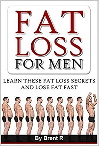 Diet: Fat Loss: Fat Loss for Men (Fitness Exercise Weight Watchers) (Thyroid Food Allergies Diet)