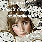 Alice in Wonderland Hörbuch von Lewis Carroll Gesprochen von:  full cast
