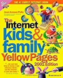 img - for Internet Kids & Family Yellow Pages, 2001 Edition book / textbook / text book