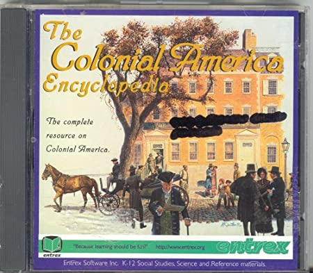 The Colonial America Encyclopedia