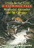 img - for Wonderful Alexander and the Catwings by Ursula K. Le Guin [2003] book / textbook / text book