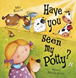 Have You Seen My Potty? (English Edition)