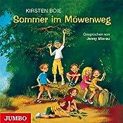 Sommer im Möwenweg (Möwenweg 2) | Kirsten Boie