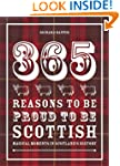 365 Reasons to be Proud to be Scottis...