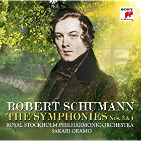 Schumann: Symphonies Nos. 3 &amp; 4