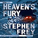 Heaven's Fury (       UNABRIDGED) by Stephen Frey Narrated by Michael McConnohie