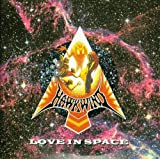 Love in Space by Hawkwind (2009-12-02)