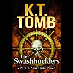 The Swashbucklers | K. T. Tomb