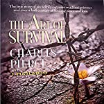 The Art of Survival | Charles Pierce,J. Marlando