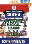 Janice VanCleave's 201 Awesome, Magic...