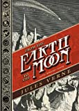 Jules Verne From the Earth to the Moon (Voyages Extraordinaires, 1865)