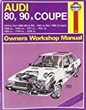 A. K. Legg Audi 80, 90 and Coupe 1979-88 Owner's Workshop Manual (Service & repair manuals)
