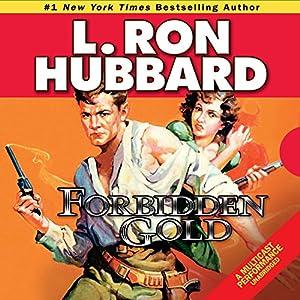 Forbidden Gold Audiobook