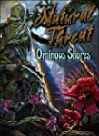 Natural Threat: Ominous Shores [Downl...