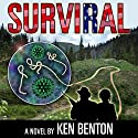 SurviRal Audiobook by Ken Benton Narrated by Roger Lott