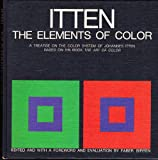 img - for Elements of Color: A Treatise on the Color System of Johannes Itten Based on His Boo book / textbook / text book