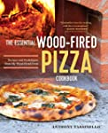 The Essential Wood-Fired Pizza Cookbo...