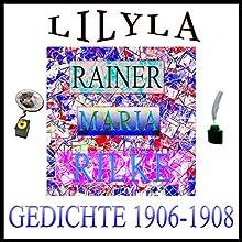 Gedichte 1906-1908 Hörbuch von Rainer Maria Rilke Gesprochen von: Friedrich Frieden