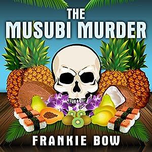 The Musubi Murder Audiobook