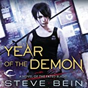 Year of the Demon: The Fated Blades, Book 2   Steve Bein