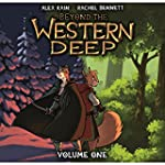 Beyond the Western Deep #Vol 1 (Beyon...