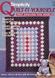 img - for Simplicity Quilt-it-Yourself TRIP AROUND THE WORLD #0271 (Quilt-It-Yourself) book / textbook / text book