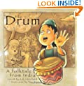 The Drum: A Folktale from India (Story Cove)