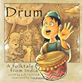 The Drum: A Folktale from India (Welcome to Story C