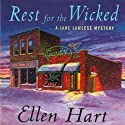 Rest for the Wicked (       UNABRIDGED) by Ellen Hart Narrated by Aimee Jolson