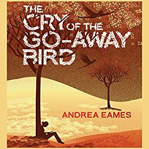The Cry of the Go-Away Bird Hörbuch