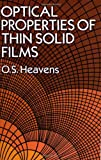 img - for Optical Properties of Thin Solid Films (Dover Books on Physics) book / textbook / text book