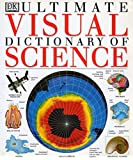 img - for Ultimate Visual Dictionary of Science book / textbook / text book