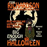 Big Enough for Halloween | Tor Richardson