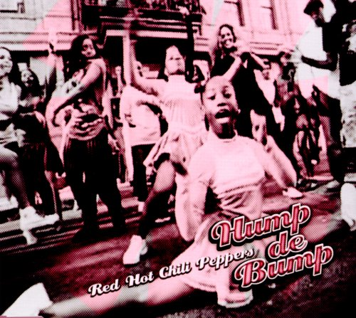 Red Hot Chili Peppers - Hump De Bump - Zortam Music